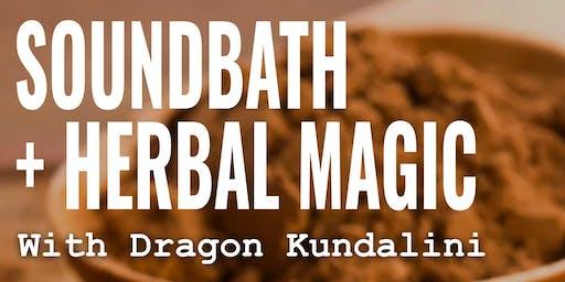 Soundbath + Herbal Magic