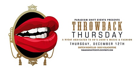 WOM Throwback Thursday at Switch Nightclub tickets
