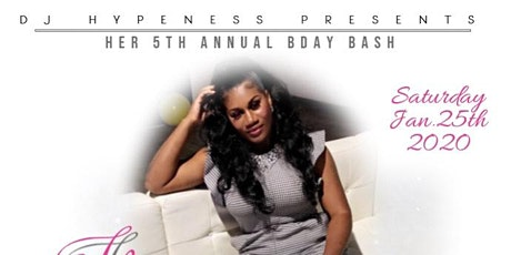 It's the 5th annual Birthday Celebration for Dj Hypeness tickets