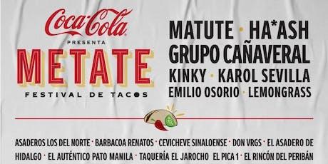 Coca Cola Presenta METATE - Festival de Tacos boletos