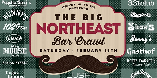 The Big Northeast Bar Crawl - 3rd Annual