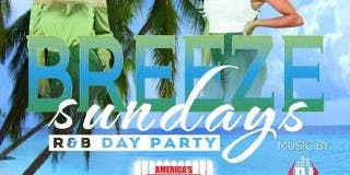Breeze Sunday's R&B Day Party