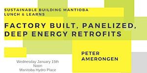 Factory Built, Panelized, Deep Energy Retrofits