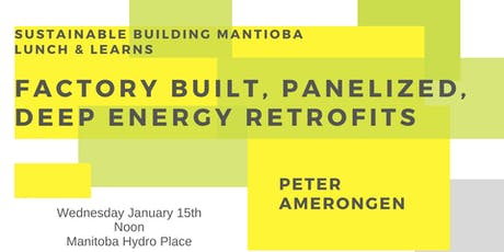 Factory Built, Panelized, Deep Energy Retrofits tickets