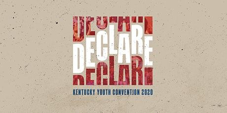 DECLARE - KY Youth Convention Registration tickets