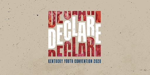 DECLARE - KY Youth Convention Registration