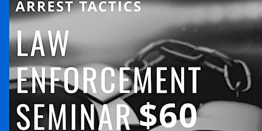 Law Enforcement Seminar(Arrest Tactics)
