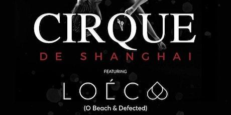 Cirque De Shanghai tickets
