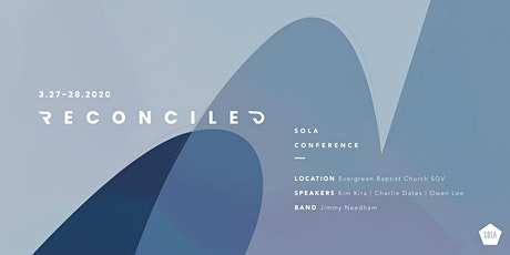 """SOLA CONFERENCE 2020 """"Reconciled"""" tickets"""