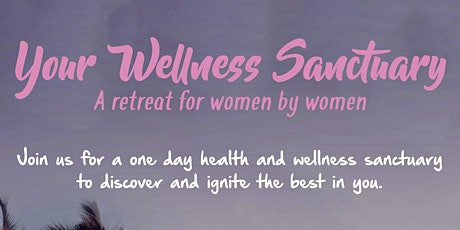Your Wellness Sanctuary tickets