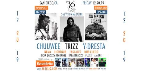 Hip Hop 365 w/Chuuwee, Trizz & Y-Dresta tickets