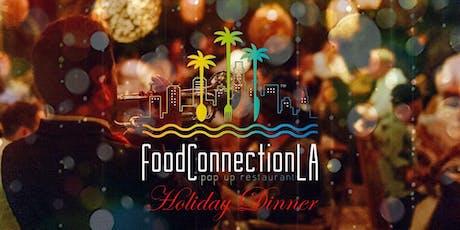 "Food Connection L.A. presents ""Posada Navidena"" tickets"