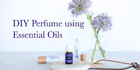 DIY Perfume Using Essential Oils tickets