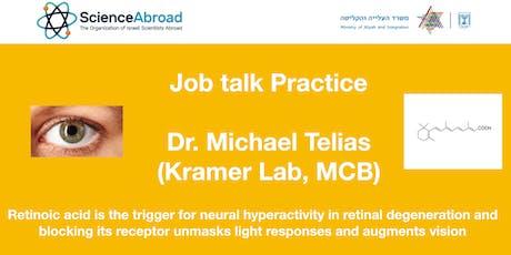 Job  talk practice - Dr. Michael Telias tickets