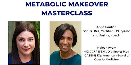 Metabolic Makeover Masterclass tickets