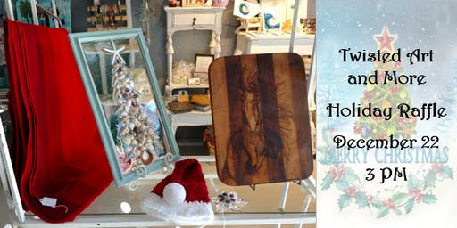 Twisted Art and More Holiday Raffle