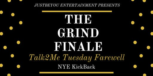 The Grind Finale- Talk2Me Tuesday Farewell