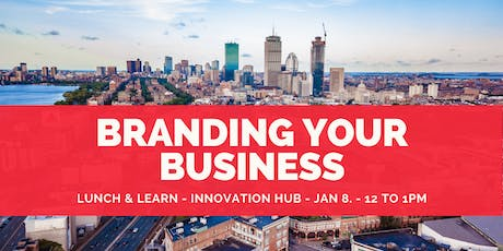 Lunch & Learn:  Branding Your Business tickets
