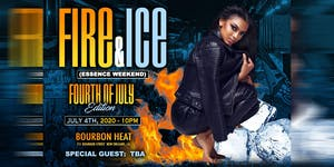 Fourth of July Edition:  Fire & Ice (Essence Weekend)
