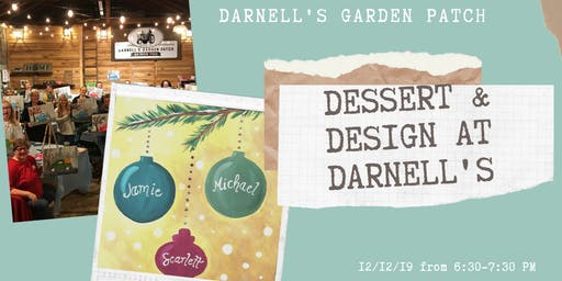 Dessert & Design at Darnell's