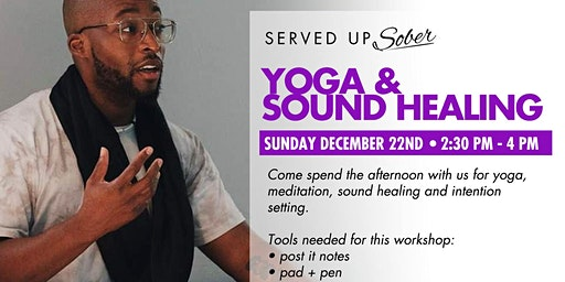 Yoga & Sound Healing for Sobriety