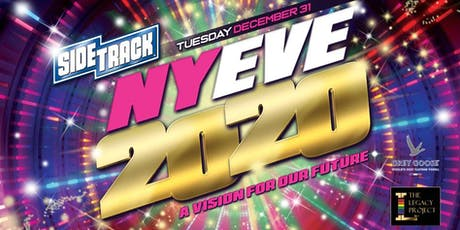 2020 NEW YEAR'S EVE at SIDETRACK with THE LEGACY PROJECT tickets