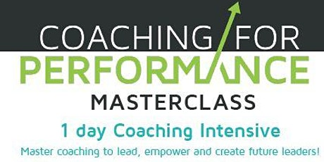 Coaching for Performance Masterclass - 1 day workshop - Melbourne - August 2020 tickets