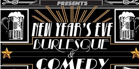 DC Comedy Loft presents New Year's Eve Burlesque And Comedy Show tickets
