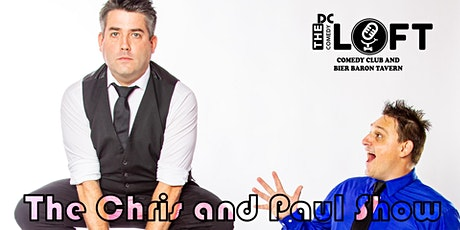 DC Comedy Loft presents The Chris And Paul Show (NBC's Bring The Funny) tickets