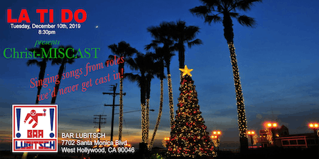 LaTiDo Los Angeles presents Christ-MisCast tickets