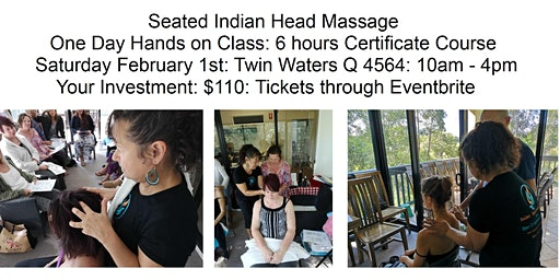 Learn Seated Indian Head Massage Saturday February 1st Twin Waters Qld 4564