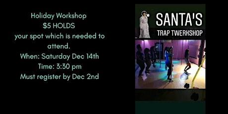 Trap Twerkshop tickets