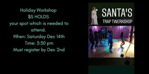 Trap Twerkshop