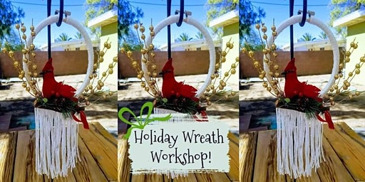 Holiday wreath workshop!