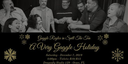 GAGGLE REFLEX in SPILL THE TEA : A Very Gaggle Holiday