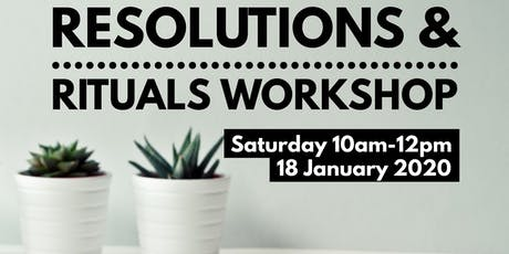 Resolutions and Rituals workshop tickets