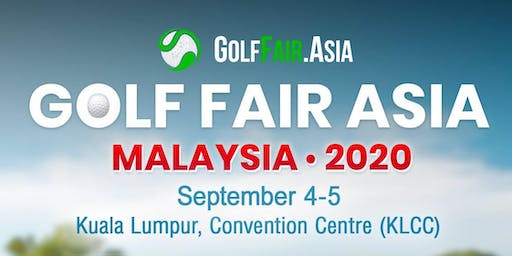 Golf Fair Asia 2020 - Malaysia (We invite Indonesia)