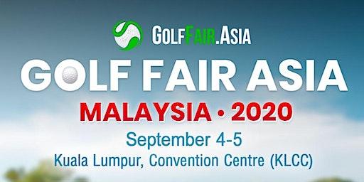 Golf Fair Asia 2020 - Malaysia (We invite Vietnam)