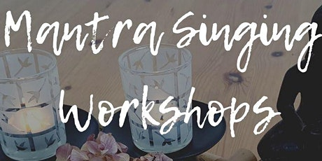 Mantra  Singing Workshops billets