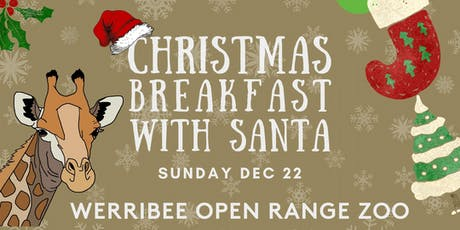 Christmas Breakfast with Santa at Werribee Zoo tickets