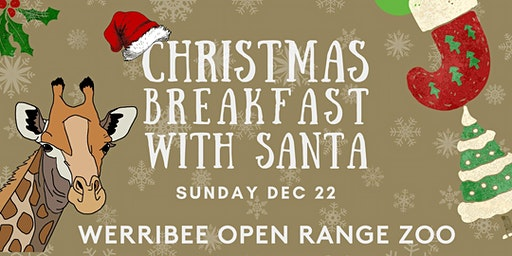 Christmas Breakfast with Santa at Werribee Zoo