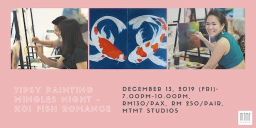 Tipsy Painting Mingles Night - Koi Fish Romance