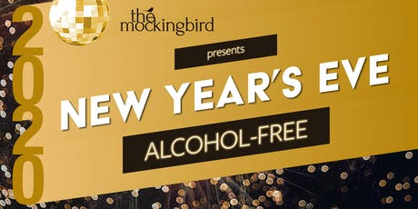The Mockingbird Sober New Year's Eve Bash 2020 tickets