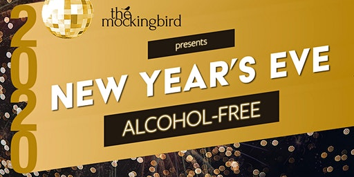 The Mockingbird Sober New Year's Eve Bash 2020