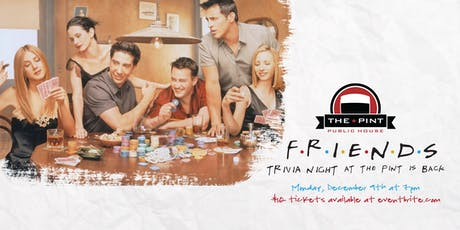 IT'S BACK! FRIENDS TRIVIA tickets