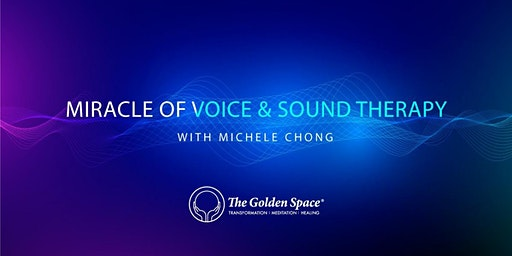 Miracle of Voice and Sound Therapy