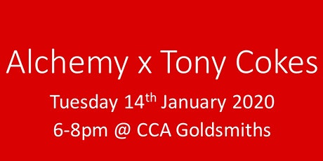 Alchemy x Tony Cokes at Goldsmiths CCA tickets