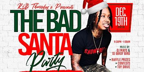 R&B Thursday's: Bad Santa Party tickets