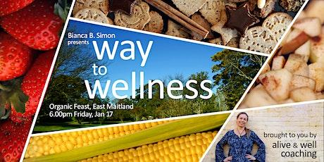 Way to Wellness tickets