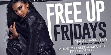 FREE UP FRIDAYS | Reverse Happy Hour tickets